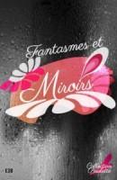 fantasmes et miroirs